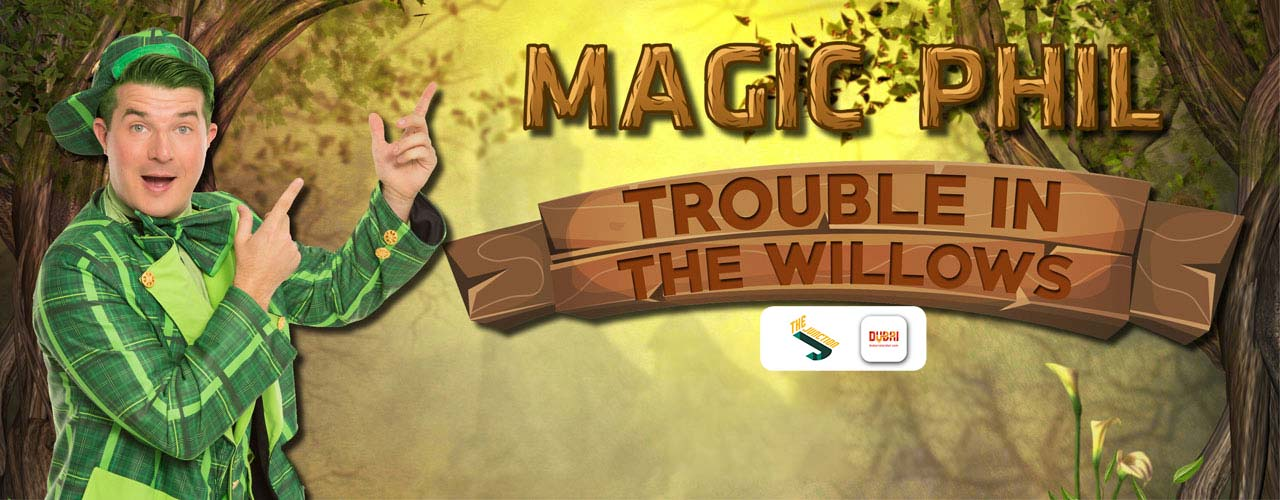 Magic Phil: Trouble in the Willows